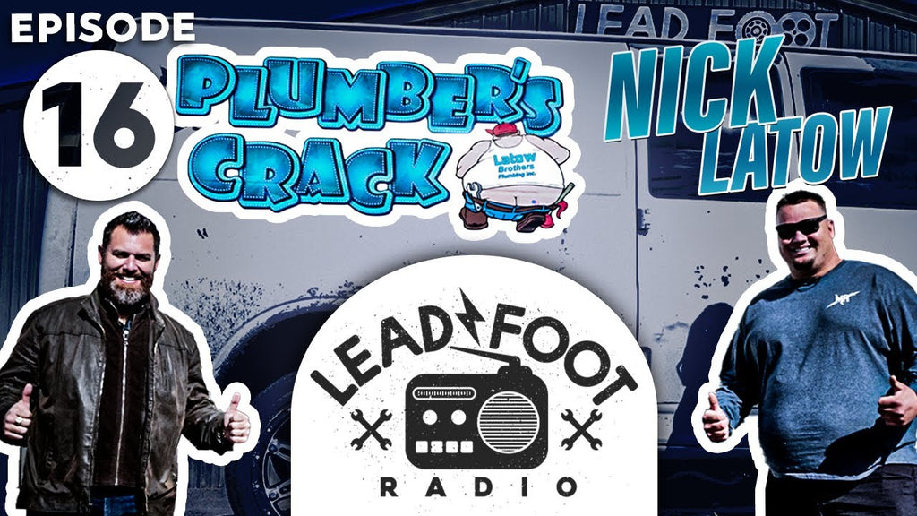 Plummer's Crack Burnout Van on Lead Foot Radio Ep. 16