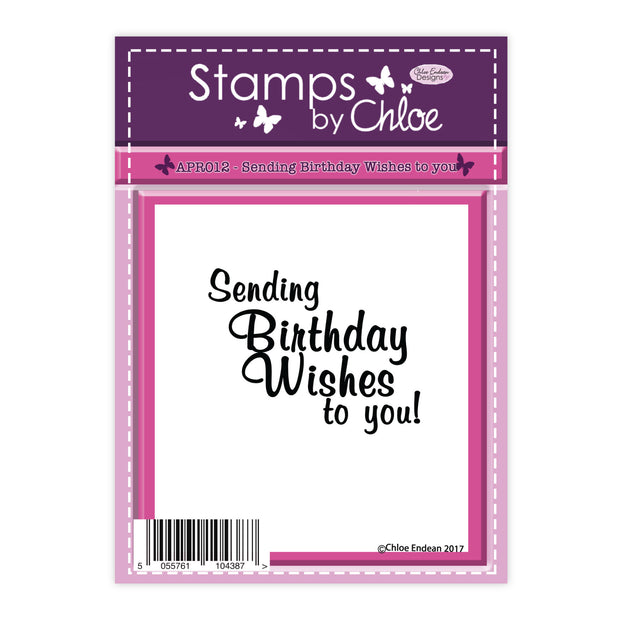 Stamps by Chloe Sending Birthday Wishes To You Clear Stamp