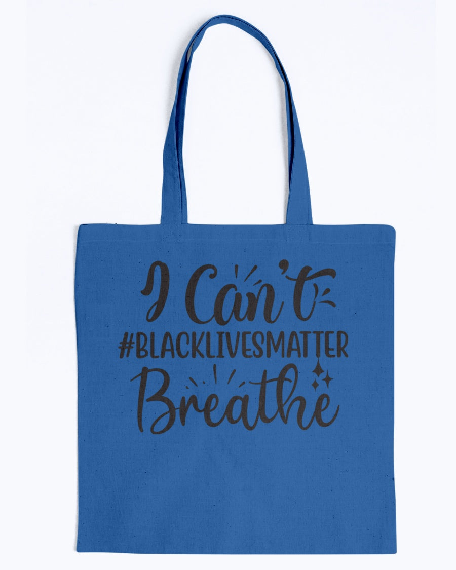 Canvas Tote - I can't breathe #blacklivesmatter