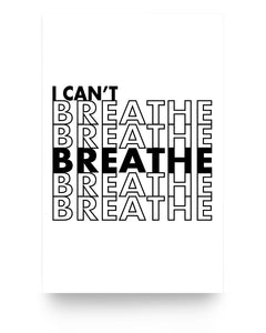 11x17 Poster - I can't breathe