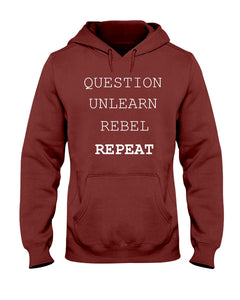 18500 - Question, unlearn, rebel, repeat