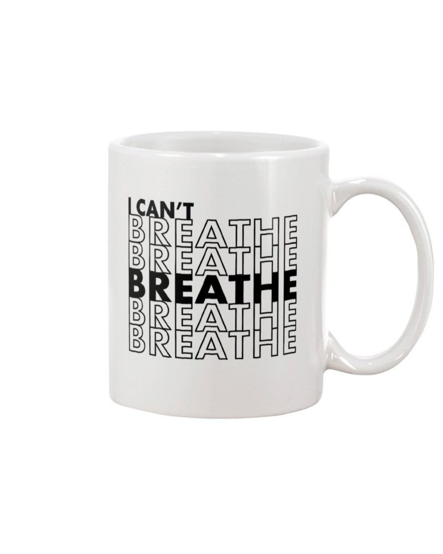 11oz Mug - I can't breathe