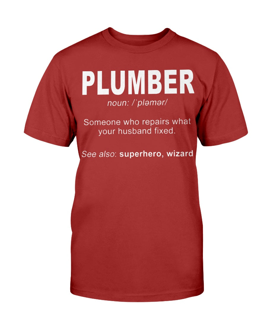 3001c - Plumber: someone who repairs what's your husband fixedIf you think it's expensive hiring a good plumber try hiring a bad one