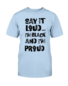 3001c - Say It Loud I'm Black and I'm Proud