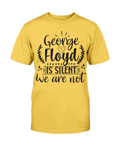 3001c - George Floyd is silent, we are not