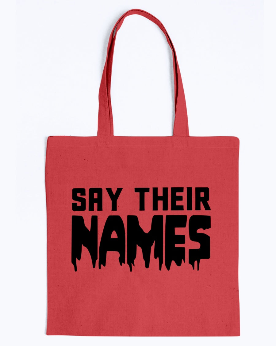 Tote -Say their names