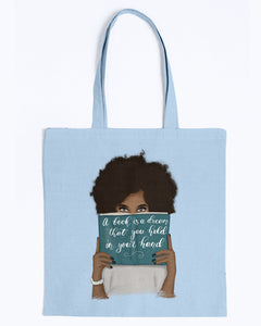 Canvas Tote - A book is a dream that you hold in your hand
