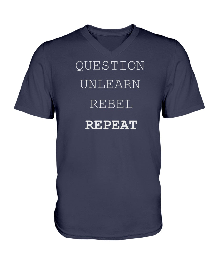6005 - Question, unlearn, rebel, repeat
