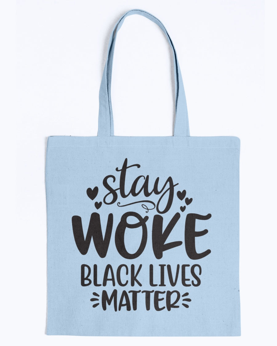Canvas Tote - Stay woke Black lives matter