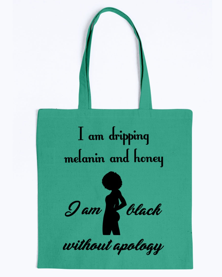 Canvas Tote - I am dripping melanin and honey, I am black without apology