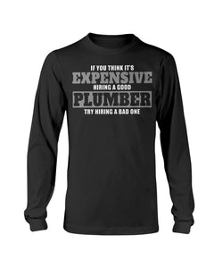2400 - If you think it's expensive hiring a good plumber, try hiring a bad one