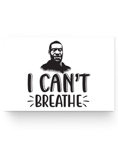 24x16 Poster - I can't breathe