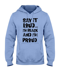 18500 - Say It Loud I'm Black and I'm Proud