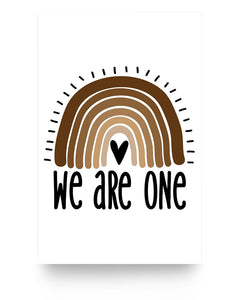 11x17 Poster - We are one