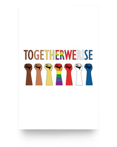 11x17 Poster - Together We rise