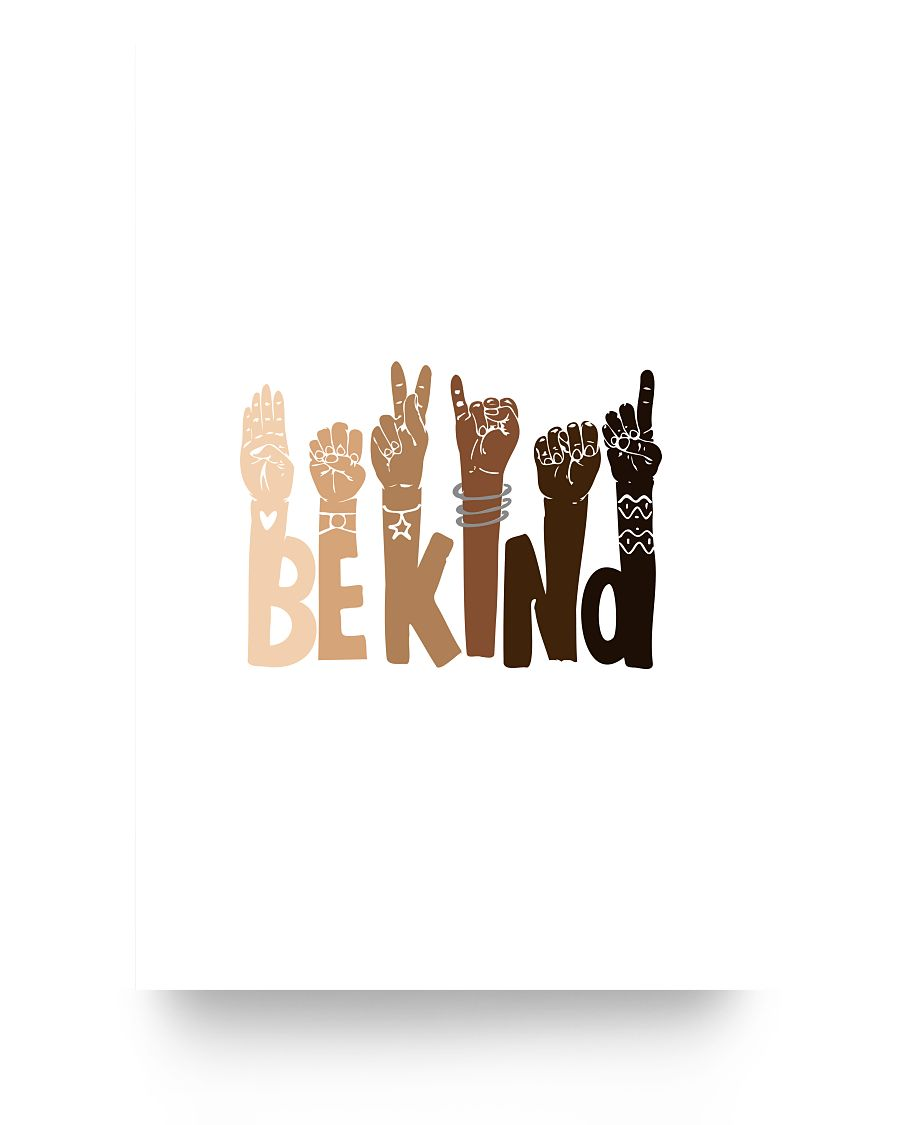 24x36 Poster - Be kind sign language