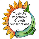 TrueNute Vegetative Growth Subscriptions