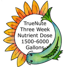 Load image into Gallery viewer, TrueNute Three Week Nutrient Dose 1500 - 6000 Gallon Systems