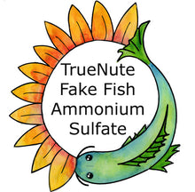 Load image into Gallery viewer, TrueNute Fake Fish - Ammonium Sulfate