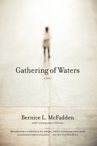 Bernice L. Mcfadden - Gathering Of Waters