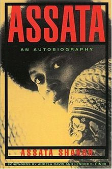 Assata Shakur - Assata: An Autobiography