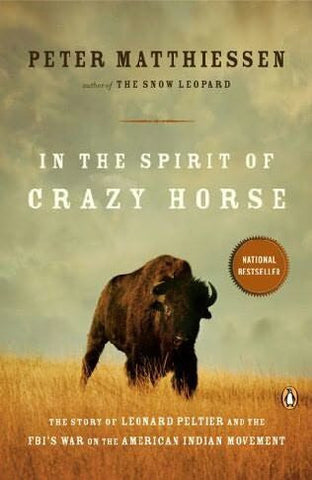 Peter Matthiessen - In The Spirit Of Crazy Horse