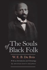 W. E. B. Dubois - The Souls Of Black Folk