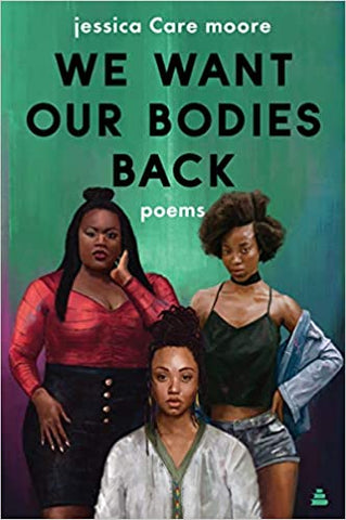 jessica Care moore - We Want Our Bodies Back (Paperback)