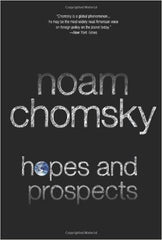 Noam Chomsky - Hopes and Prospects
