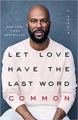 Common - Let Love Have the Last Word (Hardcover)
