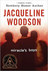 Jacqueline Woodson -  Miracles Boys