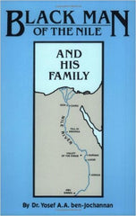 Yosef A. A. ben~Jochannan - Black Man Of The Nile and His Family