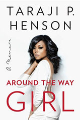 Taraji P. Henson - Around The Way Girl
