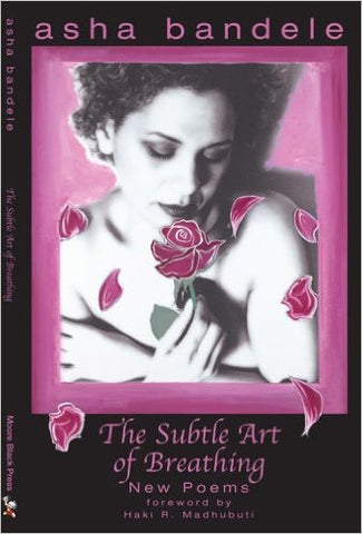 Asha Bandele - The Subtle Art Of Breathing