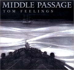Tom Feelings - The Middle Passage