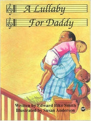 Edward Biko Smith - A Lullaby For Daddy
