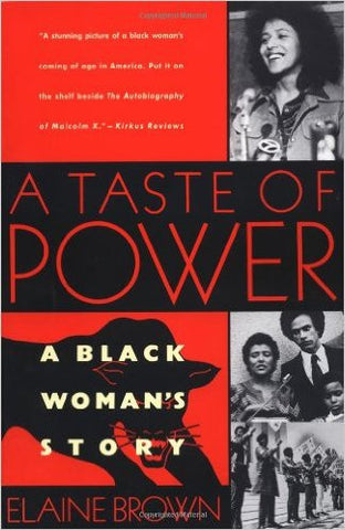 Elaine Brown - A Taste Of Power: A Black Woman's Story