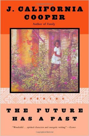 J. California Cooper - The Future Has a Past: Stories (Softcover)