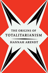 Hannah Arendt - The Origins of Totalitarianism (Paperback)