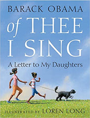 Barack Obama - Of Thee I Sing: A Letter to My Daughters (Hardcover)