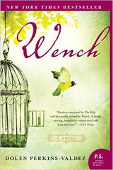 Dolen Perkins-Valdez - Wench