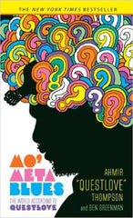 "Ahmir ""Questlove"" Thompson - Mo' Meta Blues: The World According to Questlove (Hardcover)"