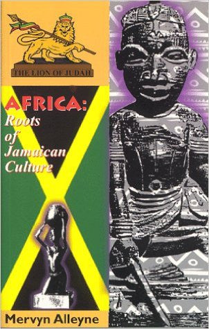 Mervyn Alleyne - Africa: Roots Of Jamaican Culture