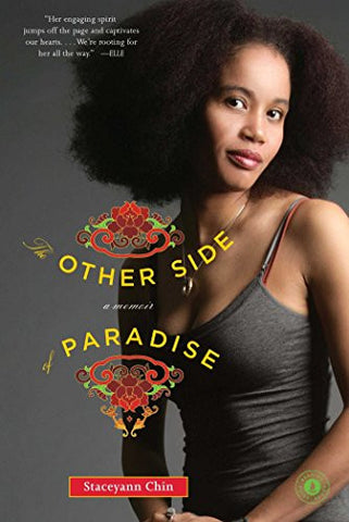 StaceyAnn Chin - The Other Side Of Paradise, A Memoir