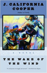 J. California Cooper - The Wake of the Wind: A Novel (Softcover)