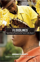 Jordan Flaherty - Floodlines: Community & Resistance form Katrina to the Jena Six