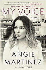 Angie Martinez -My Voice: A Memoir Paperback