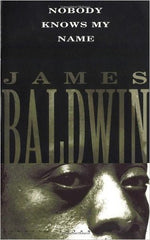 James Baldwin - Nobody Knows My Name (Softcover)