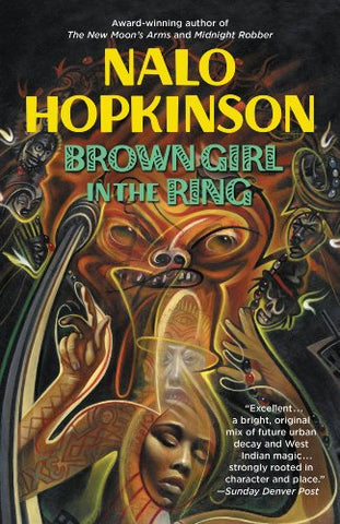 Nalo Hopkinson - Brown Girl In The Ring (Paperback)