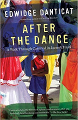 Edwidge Danticat - After The Dance